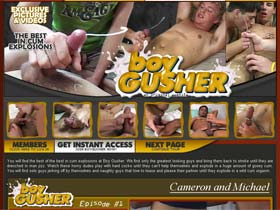 Welcome to Boy Gusher - hot looking guys stroking until they are drenched in man jizz!